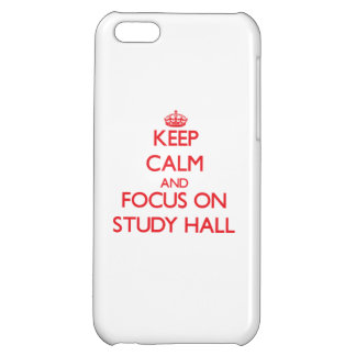Keep Calm and focus on Study Hall iPhone 5C Case