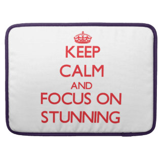 Keep Calm and focus on Stunning MacBook Pro Sleeves