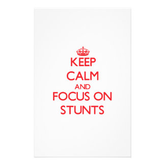Keep Calm and focus on Stunts Stationery Paper