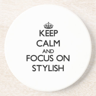 Keep Calm and focus on Stylish Beverage Coasters