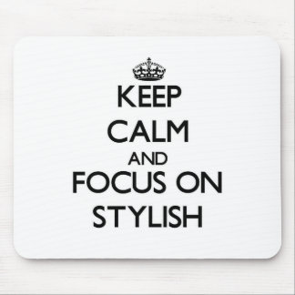 Keep Calm and focus on Stylish Mouse Pad