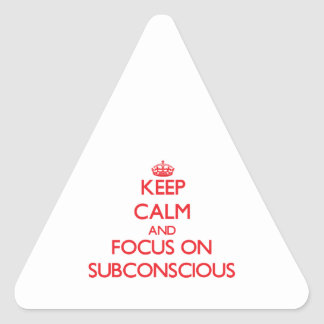 Keep Calm and focus on Subconscious Sticker
