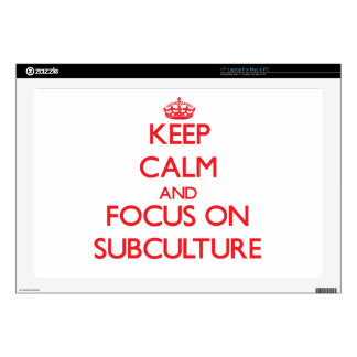 """Keep Calm and focus on Subculture 17"""" Laptop Skins"""