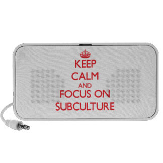 Keep Calm and focus on Subculture Notebook Speakers