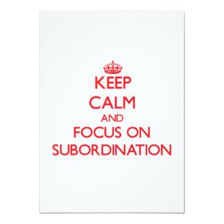 "Keep Calm and focus on Subordination 5"" X 7"" Invitation Card"