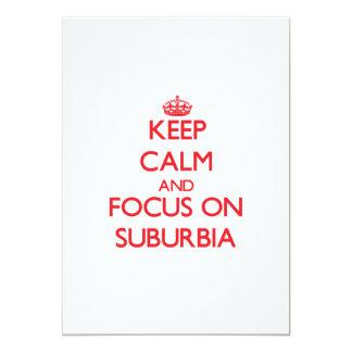 Keep Calm and focus on Suburbia Custom Invites
