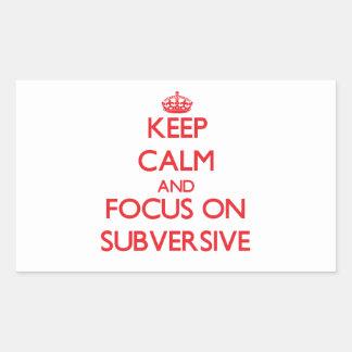 Keep Calm and focus on Subversive Rectangle Sticker