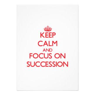 Keep Calm and focus on Succession Custom Announcements