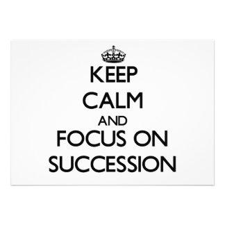 Keep Calm and focus on Succession Custom Invitations