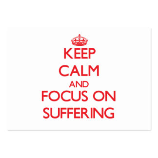 Keep Calm and focus on Suffering Large Business Cards (Pack Of 100)