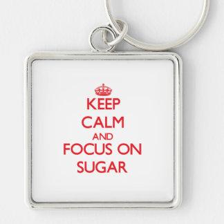 Keep Calm and focus on Sugar Key Chain