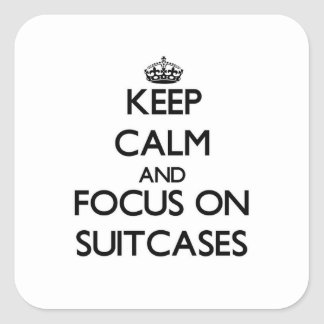 Keep Calm and focus on Suitcases Sticker