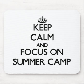 Keep Calm and focus on Summer Camp Mousepads