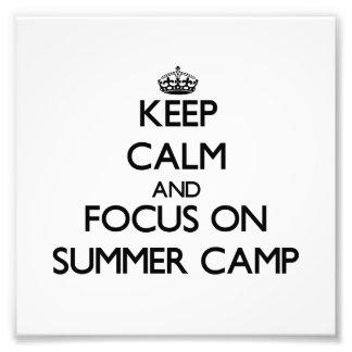 Keep Calm and focus on Summer Camp Photo Art