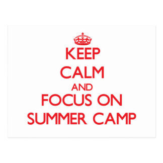 Keep Calm and focus on Summer Camp Postcards