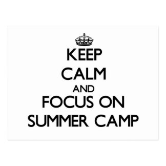 Keep Calm and focus on Summer Camp Post Cards
