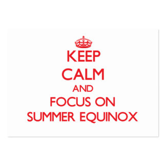 Keep Calm and focus on SUMMER EQUINOX Business Card