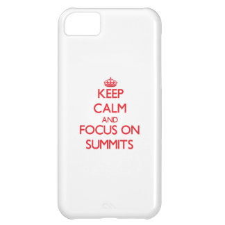 Keep Calm and focus on Summits iPhone 5C Covers