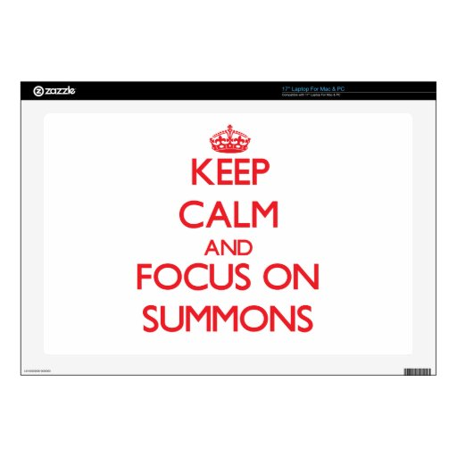 Keep Calm and focus on Summons Laptop Decal