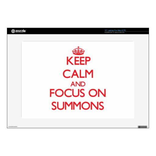 "Keep Calm and focus on Summons Skin For 15"" Laptop"
