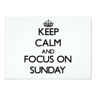 Keep Calm and focus on Sunday 5x7 Paper Invitation Card