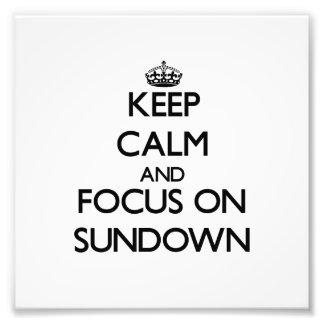 Keep Calm and focus on Sundown Photo Art