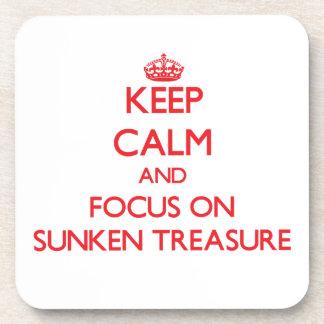 Keep Calm and focus on Sunken Treasure Coaster