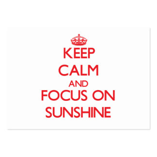 Keep Calm and focus on Sunshine Business Cards