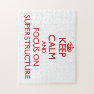 Keep Calm and focus on Superstructure Jigsaw Puzzles