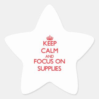 Keep Calm and focus on Supplies Star Sticker