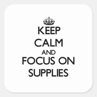 Keep Calm and focus on Supplies Sticker