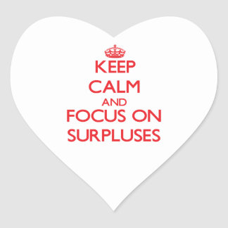 Keep Calm and focus on Surpluses Heart Sticker