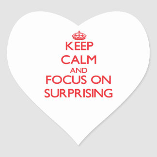 Keep Calm and focus on Surprising Sticker