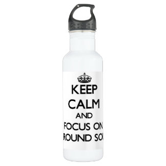 Keep Calm and focus on Surround Sound 24oz Water Bottle