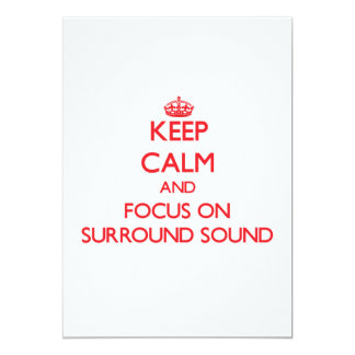 Keep Calm and focus on Surround Sound 5x7 Paper Invitation Card