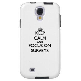 Keep Calm and focus on Surveys Galaxy S4 Case