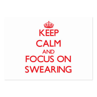 Keep Calm and focus on Swearing Business Card