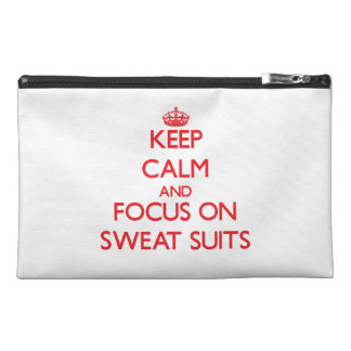 Keep Calm and focus on Sweat Suits Travel Accessories Bags