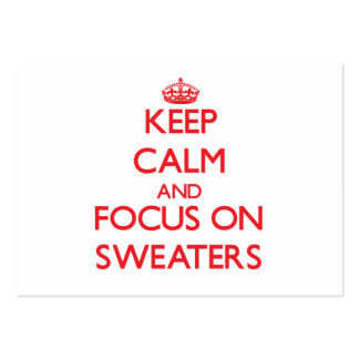 Keep Calm and focus on Sweaters Large Business Cards (Pack Of 100)