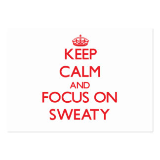 Keep Calm and focus on Sweaty Business Card Template