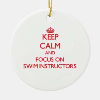 Keep Calm and focus on Swim Instructors Double-Sided Ceramic Round Christmas Ornament