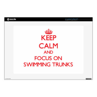 "Keep Calm and focus on Swimming Trunks 15"" Laptop Decals"