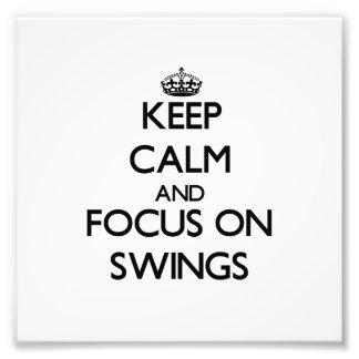 Keep Calm and focus on Swings Photo