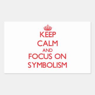 Keep Calm and focus on Symbolism Rectangular Stickers
