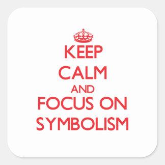 Keep Calm and focus on Symbolism Sticker