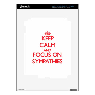 Keep Calm and focus on Sympathies iPad 3 Skin