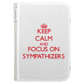 Keep Calm and focus on Sympathizers Kindle 3 Cases