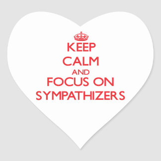 Keep Calm and focus on Sympathizers Heart Sticker
