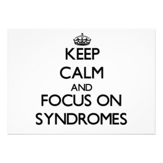 Keep Calm and focus on Syndromes Announcements