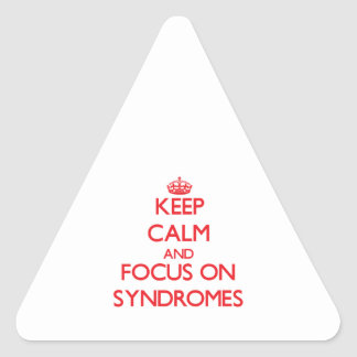 Keep Calm and focus on Syndromes Sticker